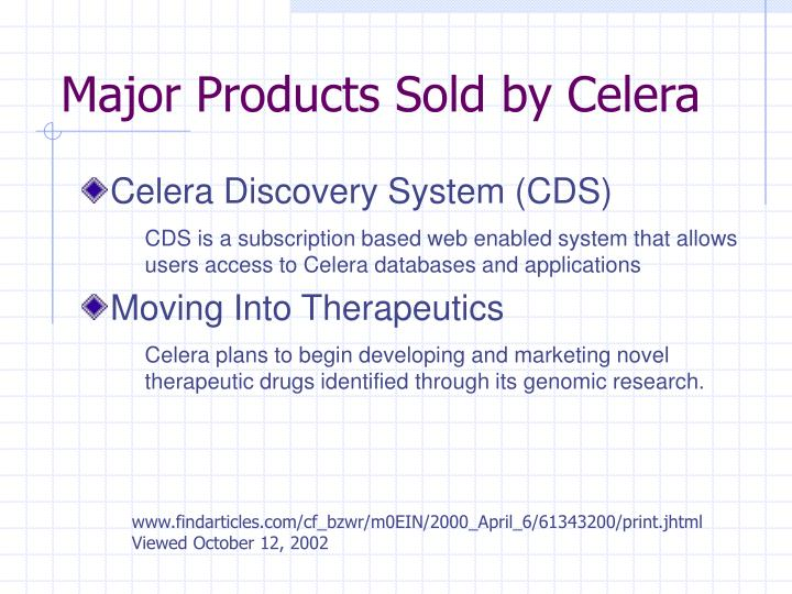 Major Products Sold by Celera