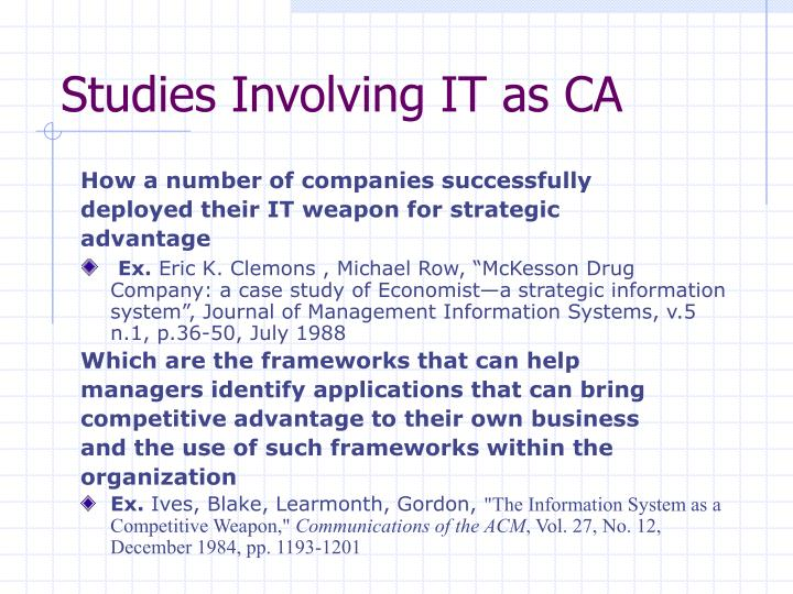 Studies Involving IT as CA