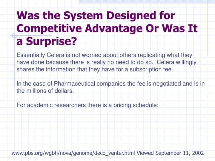 Was the System Designed for Competitive Advantage Or Was It a Surprise?