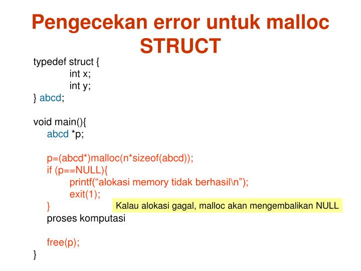 Pengecekan error untuk malloc STRUCT