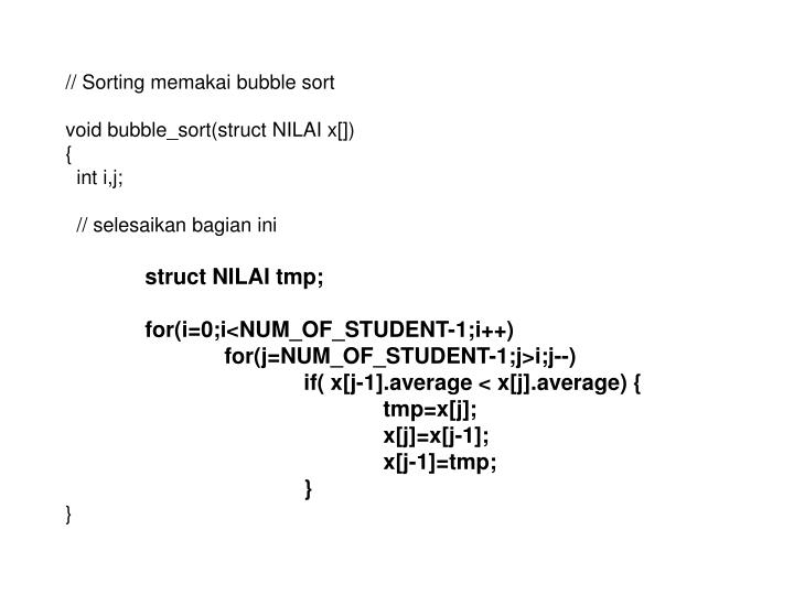 // Sorting memakai bubble sort