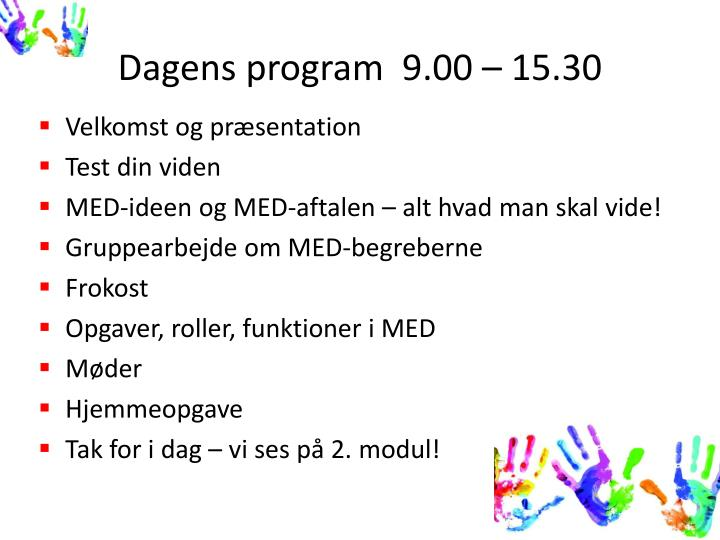 Dagens program  9.00 – 15.30