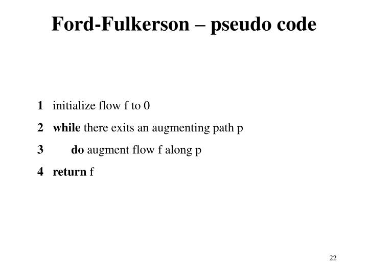Ford-Fulkerson – pseudo code