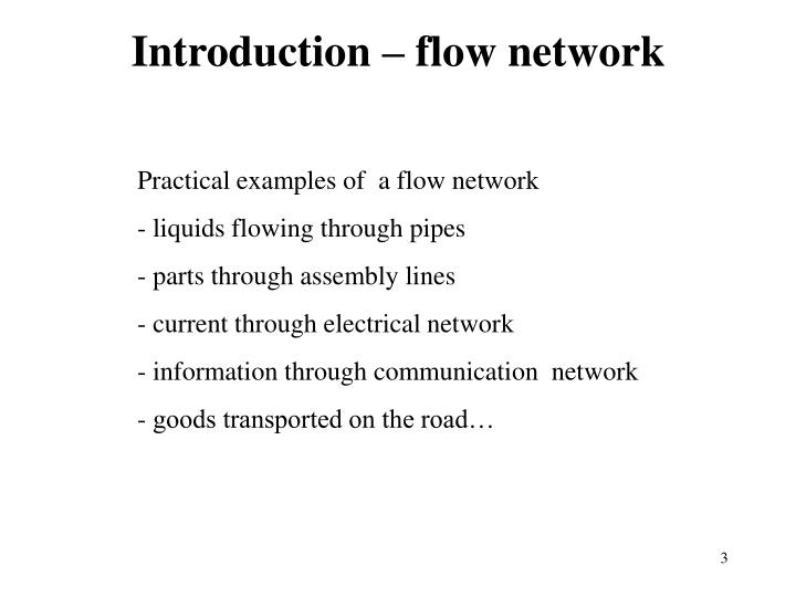 Introduction – flow network