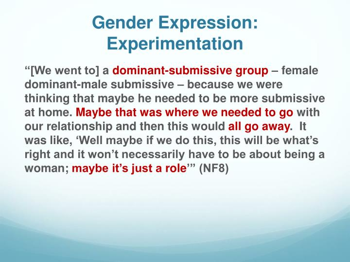 Gender Expression: Experimentation
