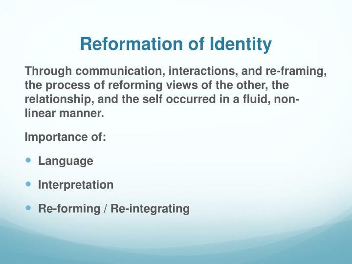 Reformation of Identity