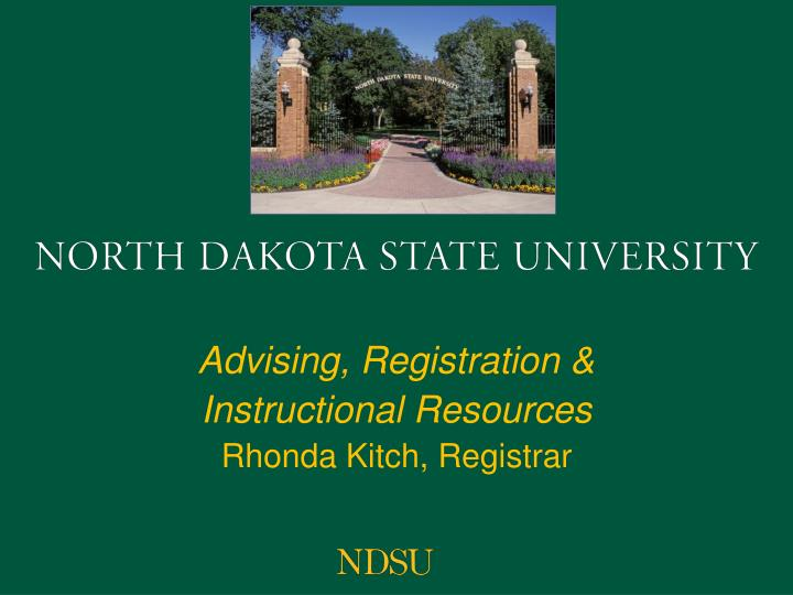 Advising registration instructional resources rhonda kitch registrar