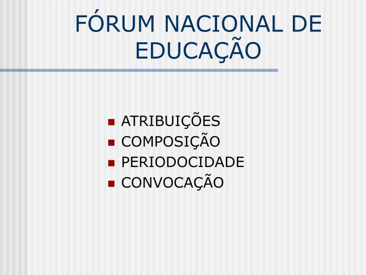 FÓRUM NACIONAL DE EDUCAÇÃO