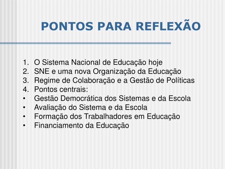 PONTOS PARA REFLEXÃO