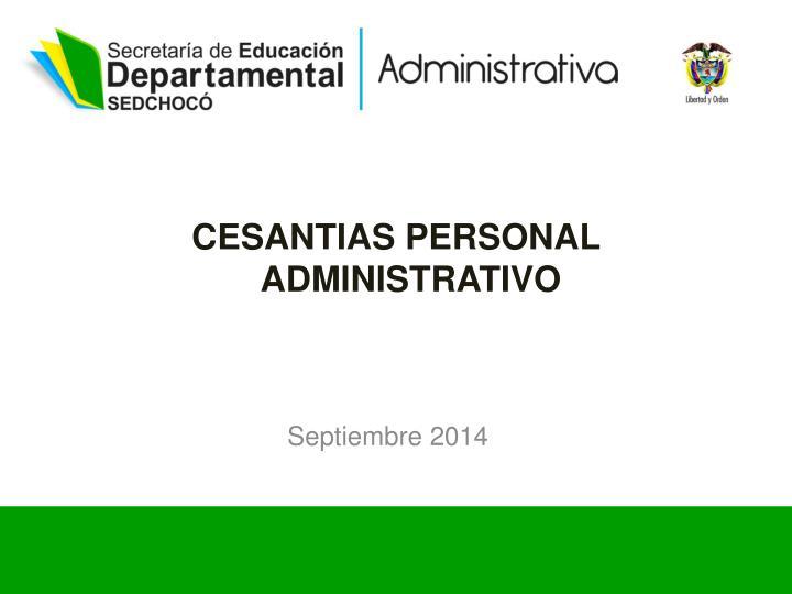 CESANTIAS PERSONAL ADMINISTRATIVO