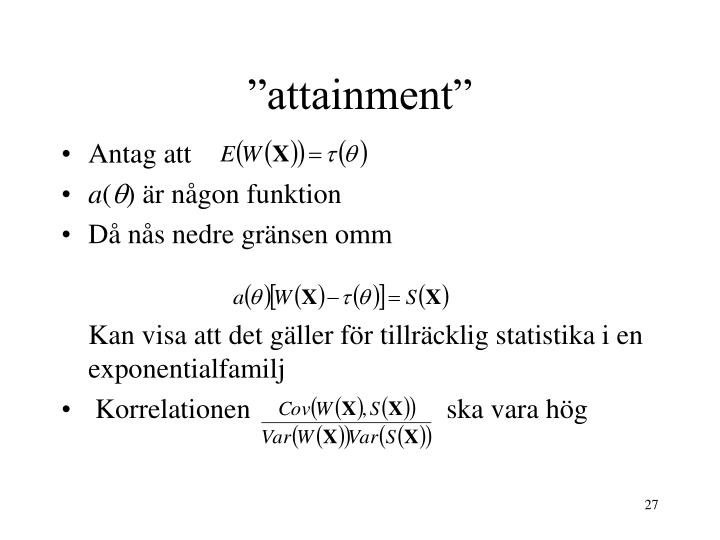 """attainment"""