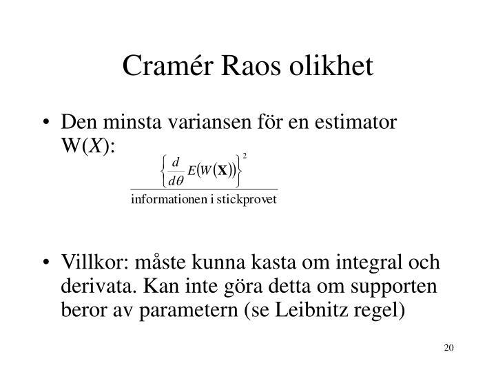 Cramér Raos olikhet