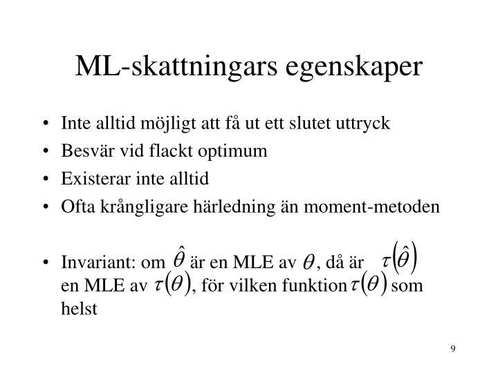 ML-skattningars egenskaper