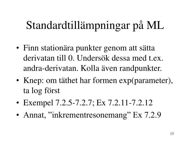 Standardtillämpningar på ML