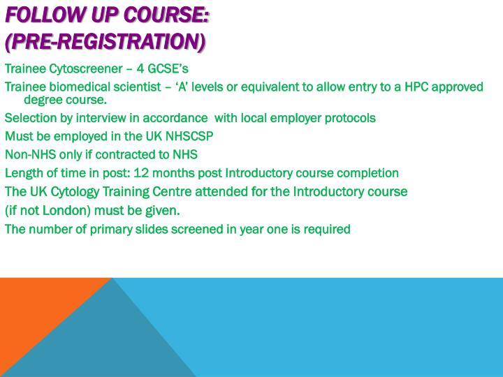 Follow Up Course: