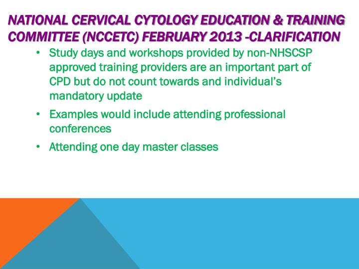 National Cervical Cytology Education & Training Committee (NCCETC) February 2013 -clarification