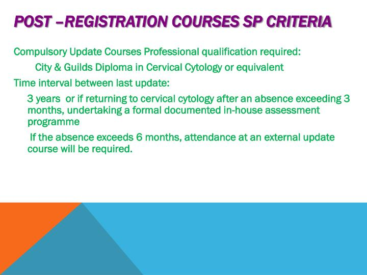 Post –registration courses SP criteria