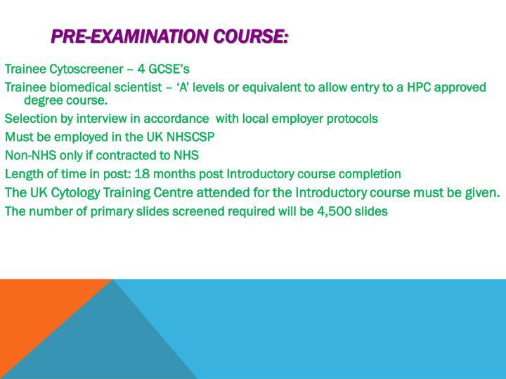 Pre-examination Course: