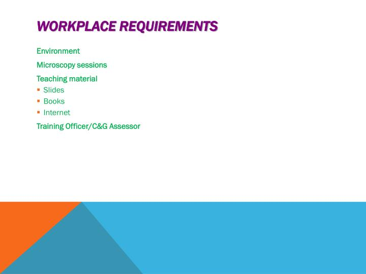 Workplace requirements