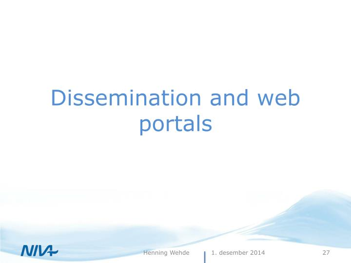Dissemination and web portals