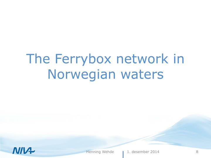 The Ferrybox network in Norwegian waters