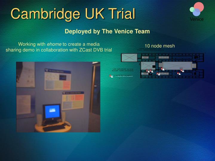 Cambridge UK Trial