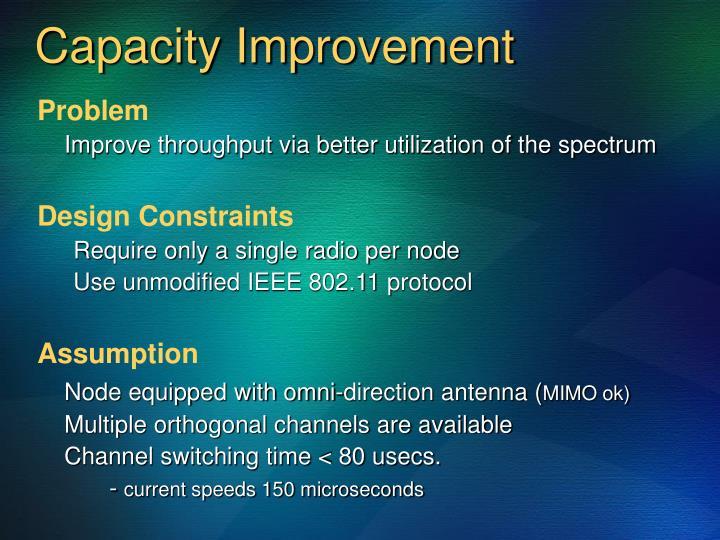 Capacity Improvement