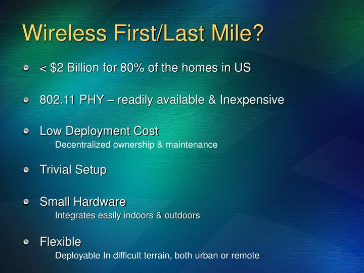 Wireless First/Last Mile?