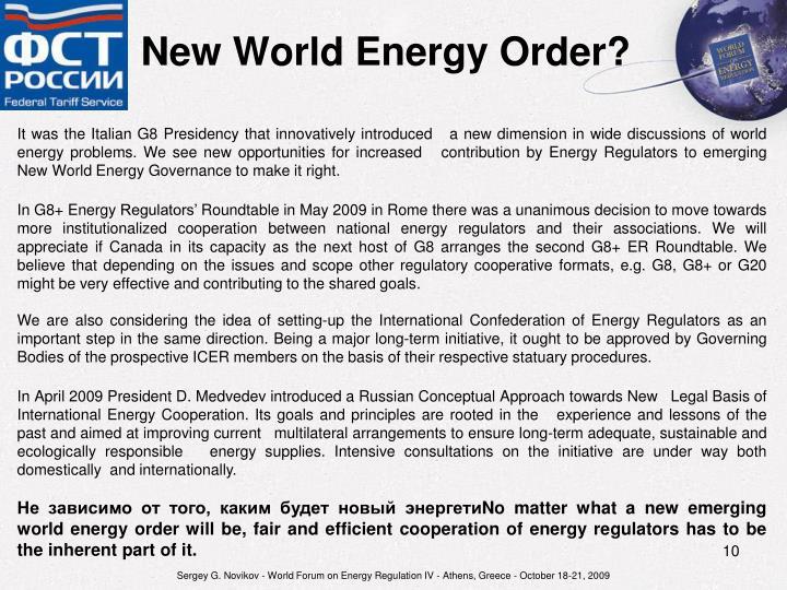 New World Energy Order?
