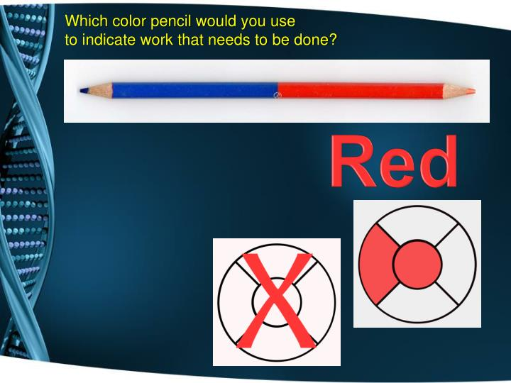 Which color pencil would you use