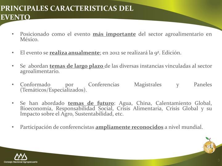 PRINCIPALES CARACTERISTICAS DEL EVENTO