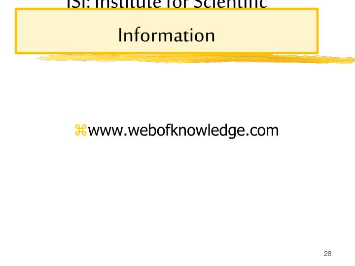 ISI: Institute for Scientific Information