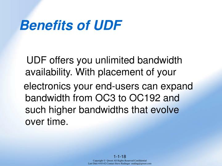 Benefits of UDF