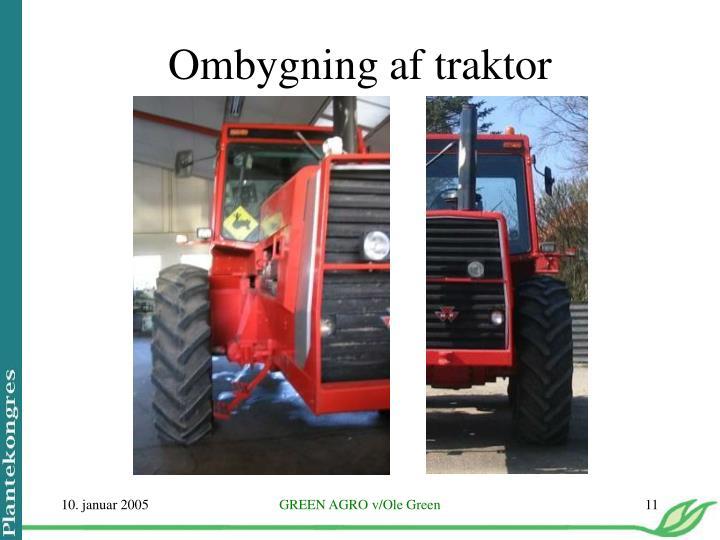 Ombygning af traktor