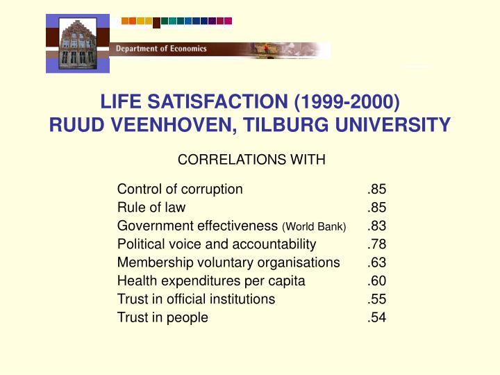 LIFE SATISFACTION (1999-2000)