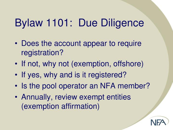 Bylaw 1101:  Due Diligence