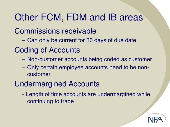 Other FCM, FDM and IB areas