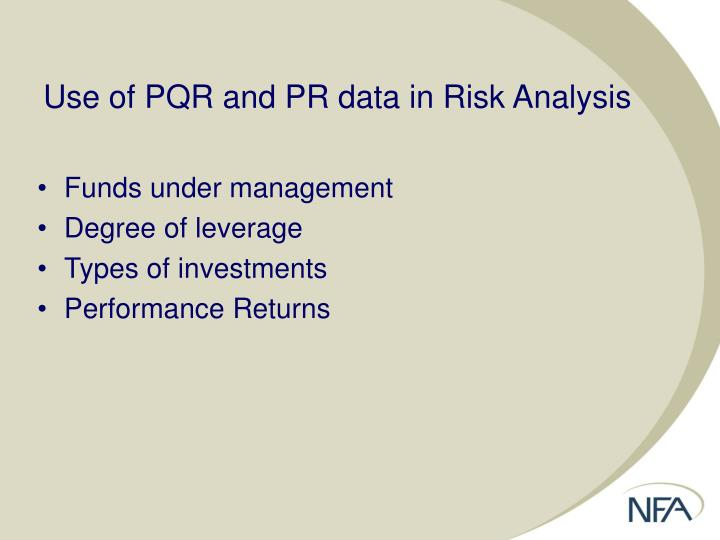 Use of PQR and PR data in Risk Analysis