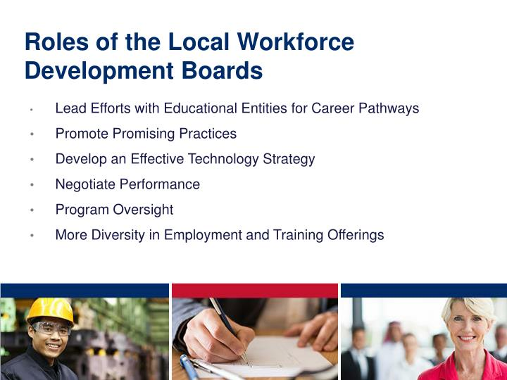 Roles of the Local Workforce