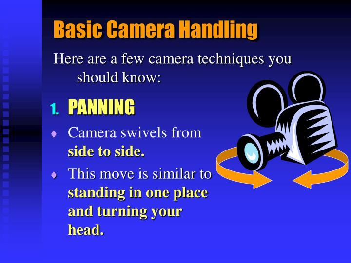 Basic Camera Handling