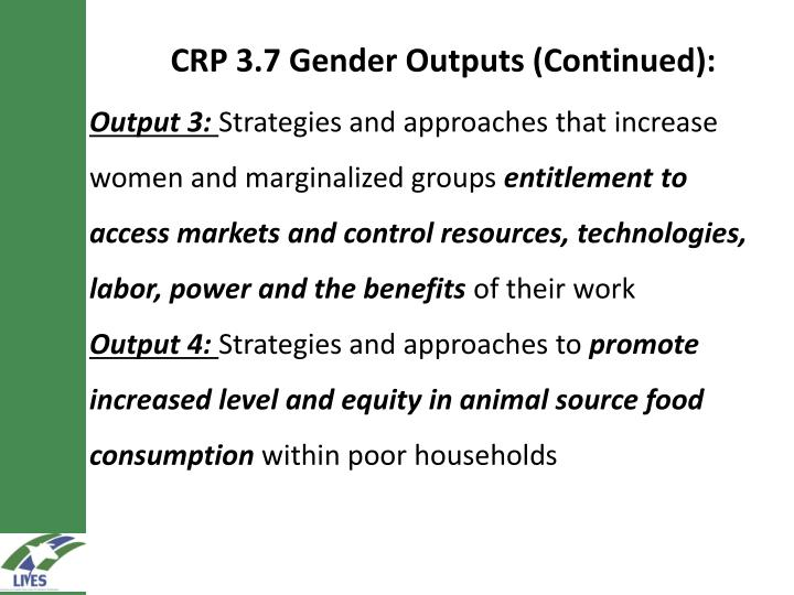 CRP 3.7 Gender Outputs (Continued):