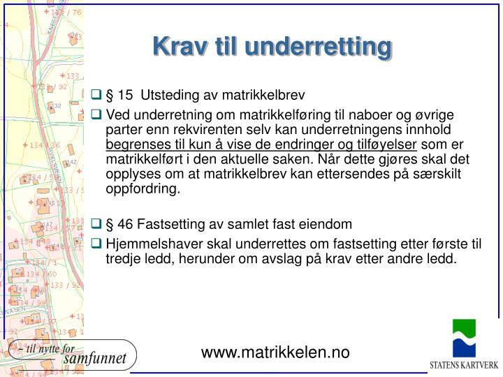 krav til underretting 47matrikkelf?ring av framsatt krav om sak for ...