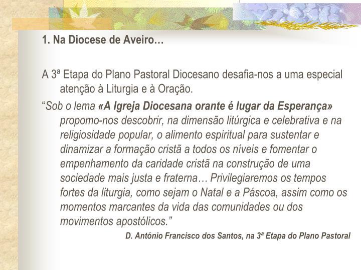 1. Na Diocese de Aveiro
