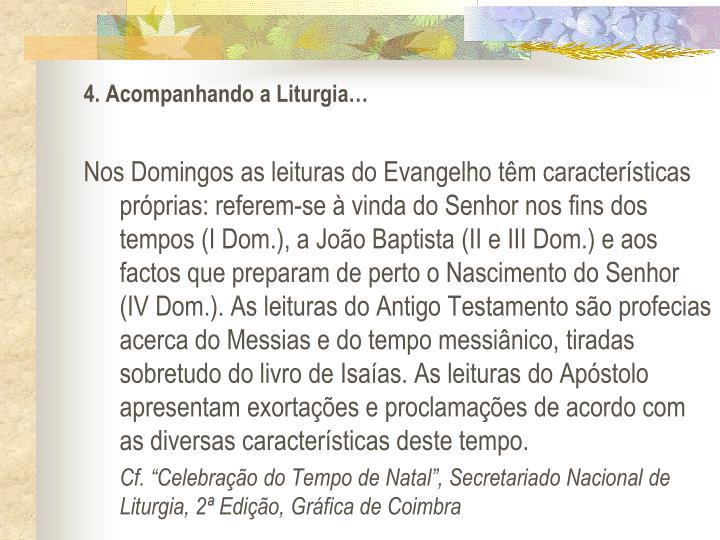 4. Acompanhando a Liturgia