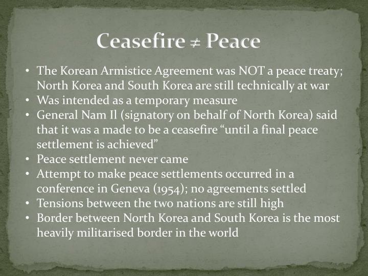 Ceasefire ≠ Peace