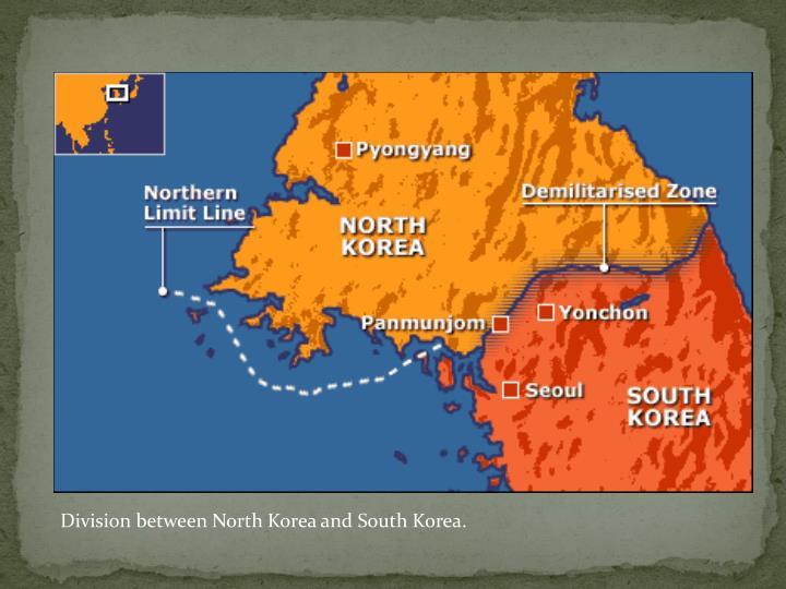 Division between North Korea and South Korea.