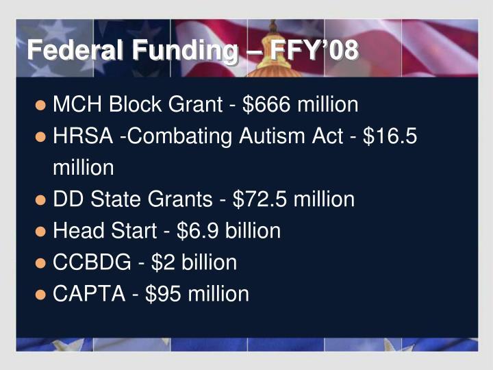 Federal Funding – FFY'08