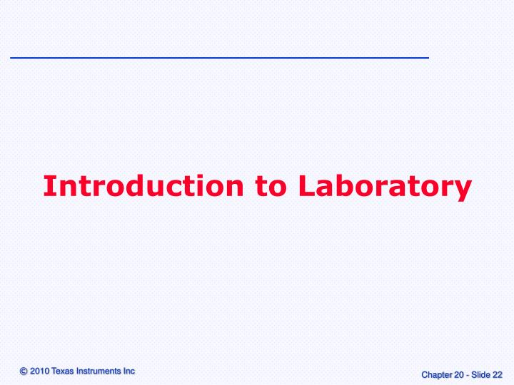 Introduction to Laboratory