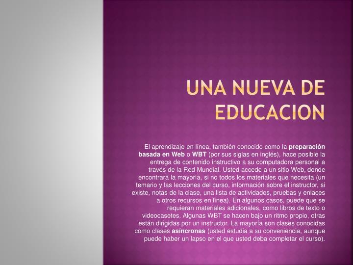 UNA NUEVA DE EDUCACION