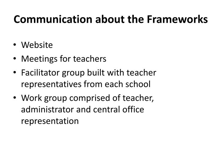 Communication about the Frameworks